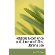 Religious Experience and Journal of Mrs. Jarena Lee by Jarena Lee