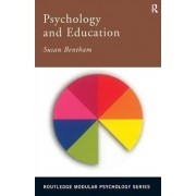 Psychology and Education by Susan Bentham