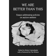 We are Better Than This by Robyn Cadwallader