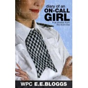 Diary of an On-call Girl by E.E. Bloggs
