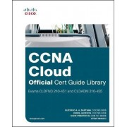 CCNA Cloud Official Cert Guide Library (Exams CLDFND 210-451 and CLDADM 210-455) by Chris Jackson