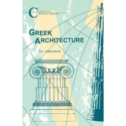 Greek Architecture by R. a. Tomlinson