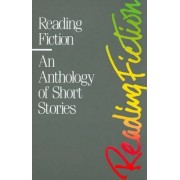 Reading Fiction by Robert J. DiYanni