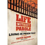 Life Without Parole by Victor Hassine