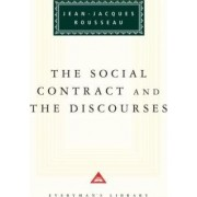 The Social Contract ; and, the Discourses by Jean-Jacques Rousseau