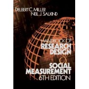 Handbook of Research Design and Social Measurement by Delbert C. Miller
