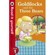 Goldilocks and the Three Bears - Read it yourself with Ladybird, Level 1