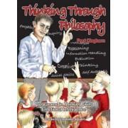Thinking Through Philosophy: Bk.1 by Paul Cleghorn