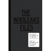 The WikiLeaks Files by Julian Assange
