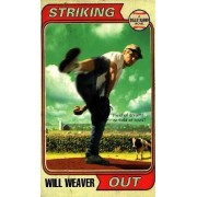 Striking Out by Will Weaver