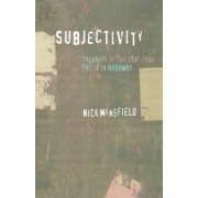 Subjectivity by Nick Mansfield