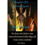 Thoughts of a Spiritual Queen: Poetry by Kelilah