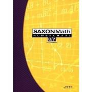 Saxon Math Homeschool 8/7 by Stephen Hake