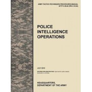 Police Intelligence Operations by U.S. Army Training and Doctrine Command