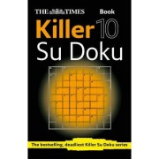 The Times Killer Su Doku Book 10 by The Times Mind Games