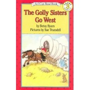 The Golly Sisters Go West by Betsy Byars