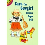 Cara the Cowgirl Sticker Paper Doll by Barbara Steadman