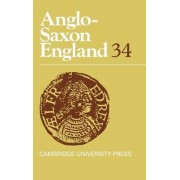 Anglo-Saxon England: Volume 34 by Malcolm Godden