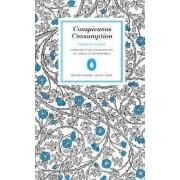 Conspicuous Consumption by Thorstein Veblen