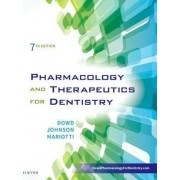Pharmacology and Therapeutics for Dentistry by Frank J. Dowd