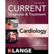 Current Diagnosis and Treatment Cardiology by Michael H Crawford
