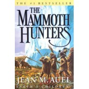 Mammoth Hunters, the by Jean M. Auel