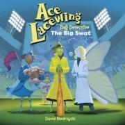 Ace Lacewing, Bug Detective by David Biedrzycki