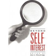 Beyond Self-interest by Jane J. Mansbridge