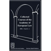 Collected Courses of the Academy of European Law/Recueil des Cours de l'Academie de Droit Europeen 1991,v.2,Bk.1: European Community Law by Academy of European Law