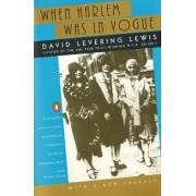 When Harlem Was in Vogue by David Lewis