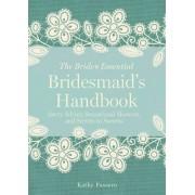 Bridesmaid's Handbook by Kathy Passero