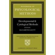 Handbook of Phycological Methods by Elisabeth Gantt