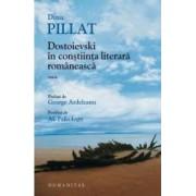 Dostoievski in constiinta literara romaneasca - Dinu Pillat