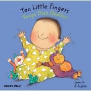 Ten Little Fingers/Tengo Diez Deditos by Annie Kubler