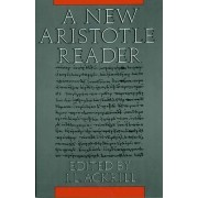 A New Aristotle Reader by J. L. Ackrill