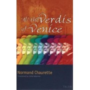 All the Verdis of Venice by Normand Chaurette
