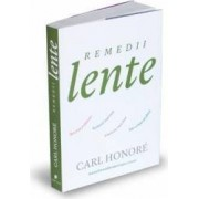 Remedii lente - Carl Honore