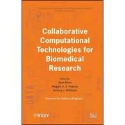 Collaborative Computational Technologies for Biomedical Research by Sean Ekins
