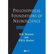 Philosophical Foundations of Neuroscience by M. R. Bennett