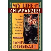 My Life with the Chimpanzees by Goodall