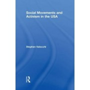 Social Movements and Activism in the USA by Stephen Valocchi