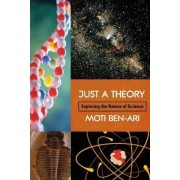 Just a Theory by Moti Ben-Ari