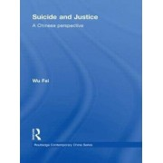 Suicide and Justice by Fei Wu