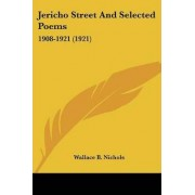 Jericho Street and Selected Poems by Wallace Bertram Nichols