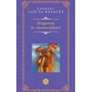 Dragostea in vremea holerei Rao Clasic - Gabriel Garcia Marquez