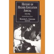 History of Higher Education Annual: 2003-2004 2003-2004: v. 23 by Roger L. Geiger