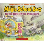 The Magic School Bus in the Time of Dinosaurs - Audio Library Edition by Joanna Cole