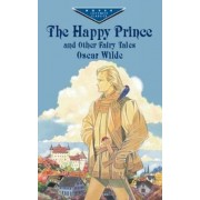 The Happy Prince and Other Fairy Tales by Oscar Wilde