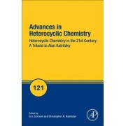 Heterocyclic Chemistry in the 21st Century: A Tribute to Alan Katritzky