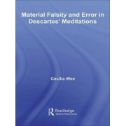 Material Falsity and Error in Descartes' Meditations by Cecilia Wee